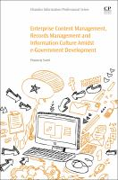 Enterprise content management, records management and information culture amidst e-government development / Proscovia Svärd.