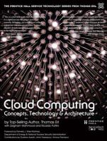 Cloud computing : concepts, technology, & architecture / Thomas Erl, Zaigham Mahmood and Richardo Puttini.