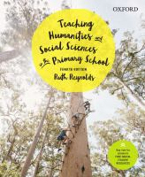 Teaching humanities and social sciences in the primary school / Ruth Reynolds.