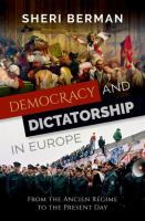 Democracy and dictatorship in Europe : from the ancien régime to the present day / Sheri Berman.