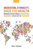 Migration, ethnicity, race, and health in multicultural societies / Raj S. Bhopal.