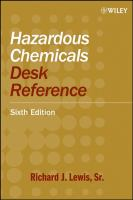 Hazardous chemicals desk reference / Richard J. Lewis, Sr.