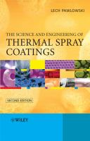 The Science and Engineering of Thermal Spray Coatings.