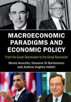 Macroeconomic paradigms and economic policy : from the Great Depression to the Great Recession / Nicola Acocella, Giovanni Di Bartolomeo, Andrew Hughes Hallett.