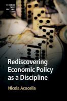 Rediscovering economic policy as a discipline / Nicola Acocella.