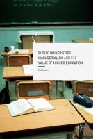 Public Universities, Managerialism and the Value of Higher Education.