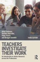 Teachers Investigate Their Work : An Introduction to Action Research Across the Professions.