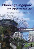 Planning Singapore : The Experimental City.