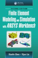 Finite Element Modeling and Simulation with ANSYS Workbench, Second Edition.