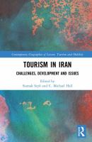 Tourism in Iran : Challenges, Development and Issues.