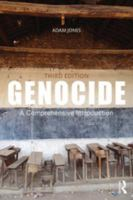 Genocide : a comprehensive introduction / Adam Jones.