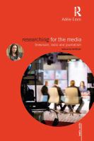 Researching for the media: television, radio and journalism / Adèle Emm.