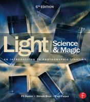 Light : science & magic : an introduction to photographic lighting / Fil Hunter, Steven Biver, Paul Fuqua.