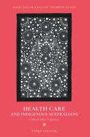 Health care and Indigenous Australians : cultural safety in practice / Kerry Taylor and Pauline Thompson Guerin.