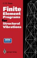 Finite Element Programs for Structural Vibrations: by C.T.F. Ross.