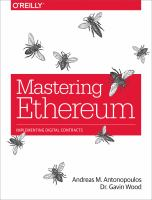 MASTERING ETHEREUM: BUILDING SMART CONTRACTS AND DAPPS.