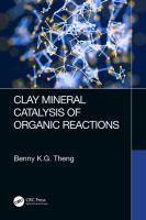 Clay mineral catalysis of organic reactions / Benny K.G. Theng.
