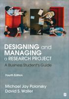 Designing and managing a research project : a business student's guide / Michael Jay Polonsky, David S. Waller.