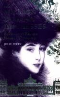 The million dollar duchesses : how America's heiresses seduced the aristocracy / Julie Ferry.