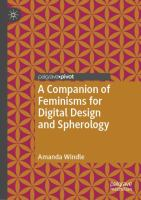 A companion of feminisms for digital design and spherology / Amanda Windle.