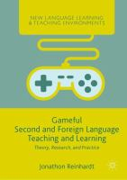 Gameful second and foreign Language teaching and learning : theory, research, and practice / Jonathon Reinhardt.