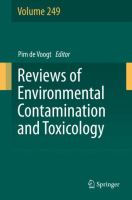 Reviews of environmental contamination and toxicology.: editor, Pim de Voogt.