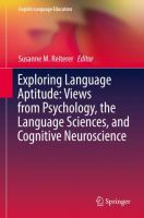 Exploring Language Aptitude: Views from Psychology, the Language Sciences, and Cognitive Neuroscience: edited by Susanne M. Reiterer.